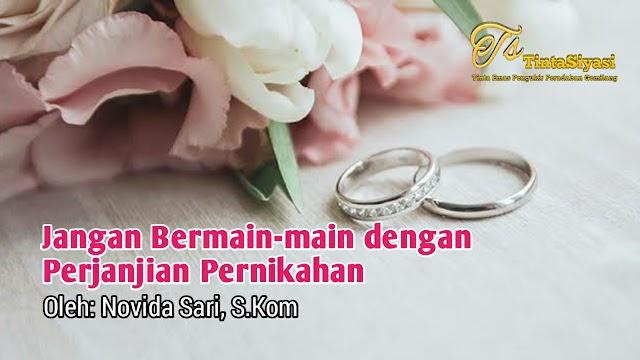 Jangan Bermain-main dengan Perjanjian Pernikahan