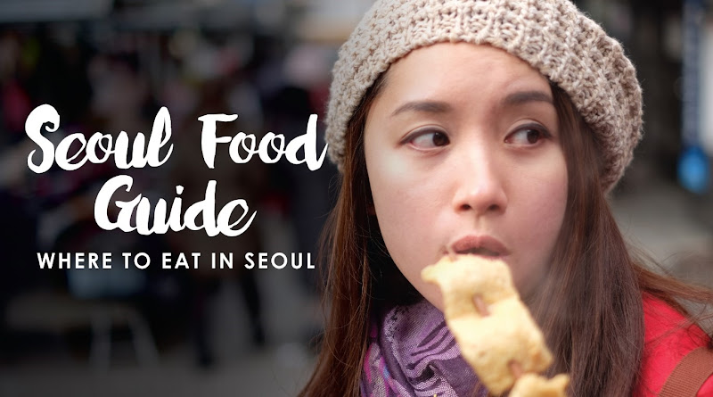 Seoul Food Guide: 45 best restaurants and cafes in Seoul, South Korea!