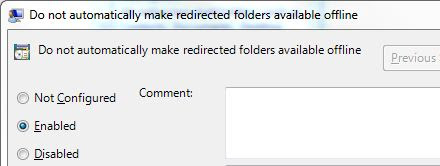 Disable offline files for redirected folders in Windows 7