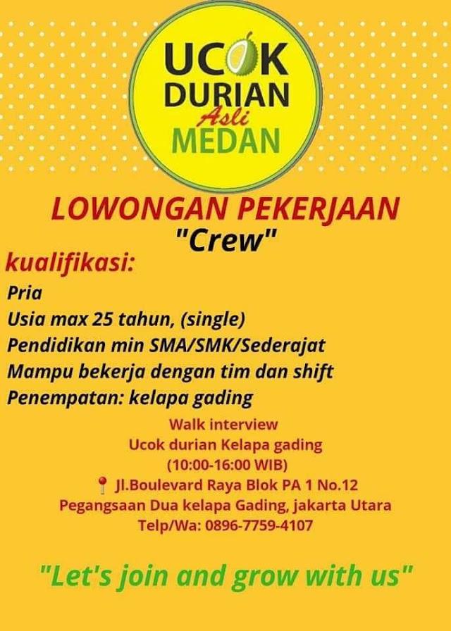 Lowongan Kerja Ucok Durian Sebagai Crew di Kelapa Gading Jakarta Utara