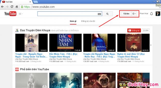 nhấn vào tải lên để hiển thị công cụ tải video lên youtube