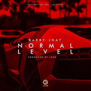 [Music] Barry Jhay – Normal Level | @BarryJhay