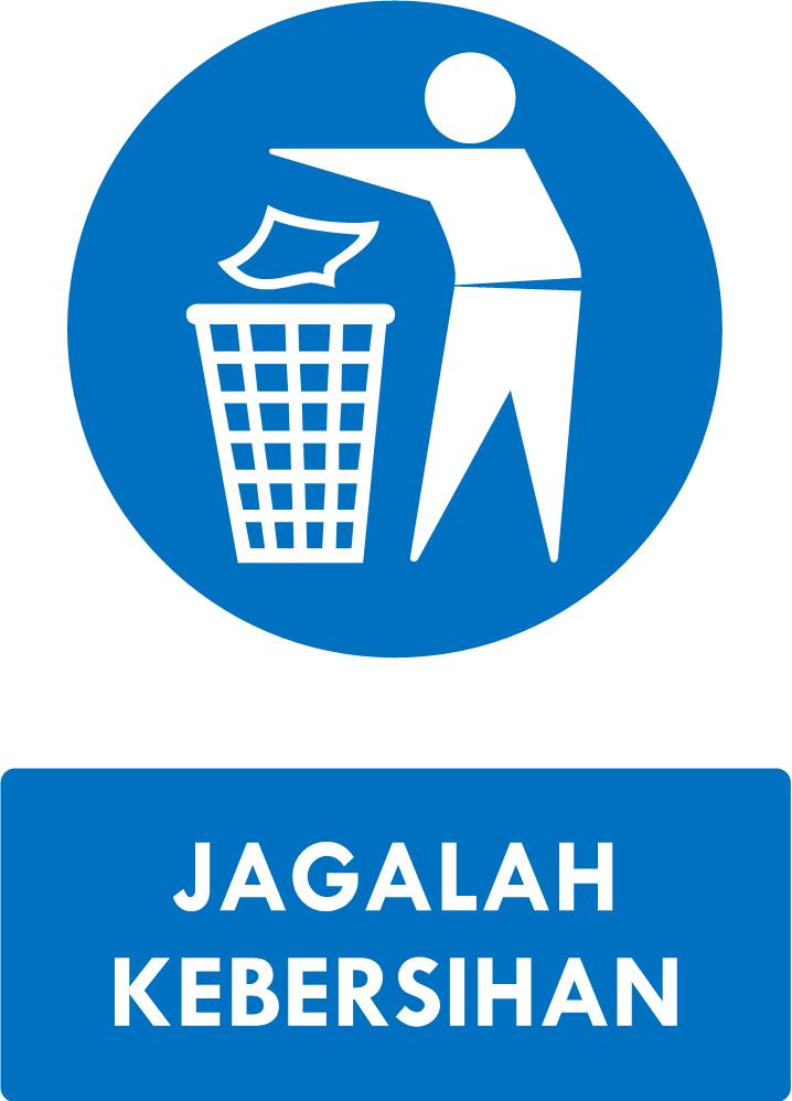 Perhatian Rambu Jagalah Kebersihan