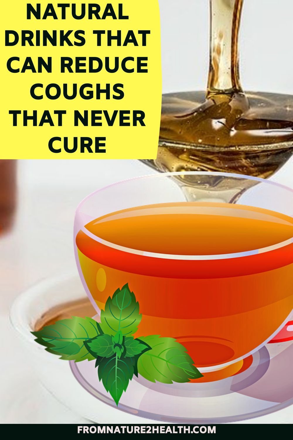 Honey Tea, Herbal Drink that Can Reduce Cough Never Heal