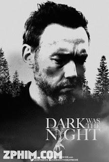 Ác Nhân Trong Rừng - Dark Was the Night (2014) Poster