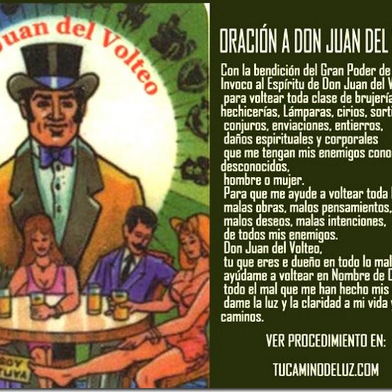 Juan del Volteo, voltear y deshacer  toda  brujería