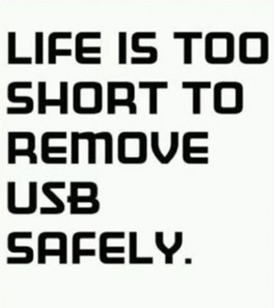 too short to remove usb safely