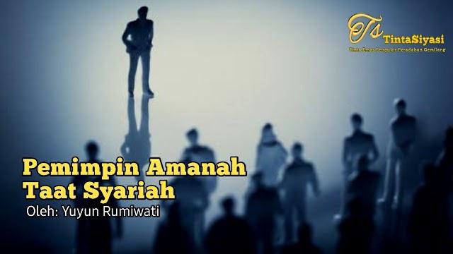 Pemimpin Amanah Taat Syariah