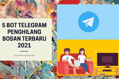 5 Bot Telegram Penghilang Bosan Terbaru 2021