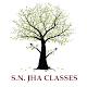 S.N.JHA CLASSES