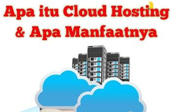 Apa itu Cloud Hosting & Apa Manfaatnya