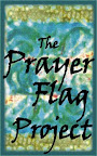 The Prayer Flag Project (blog closed )