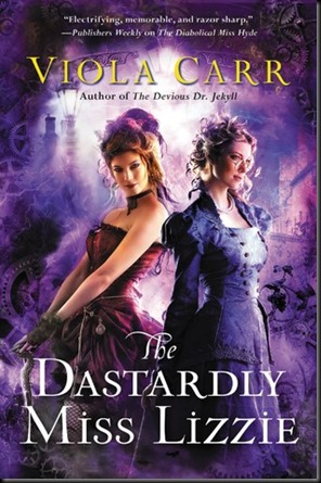 The Dastardly Miss Lizzie  (Electric Empire #3)