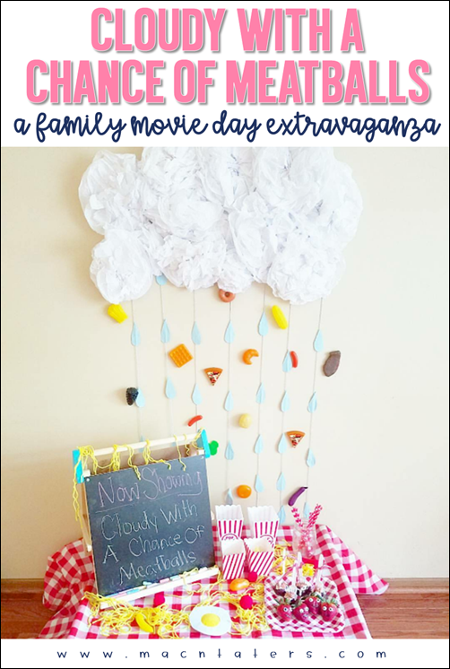 Cloudy With A Chance of Meatballs Family Movie Night