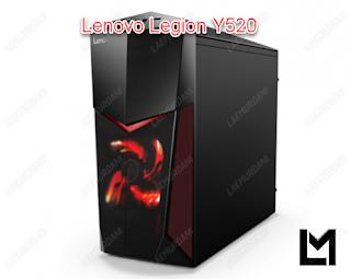 PC Lenovo Legion Y520 Spek Terbaru