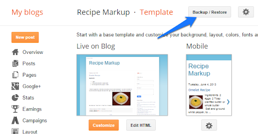 How to backup or restore blogger templates