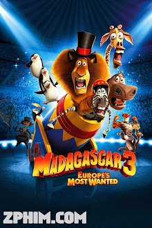 Madagascar 3: Thần Tượng Châu Âu - Madagascar 3: Europe's Most Wanted (2012) Poster
