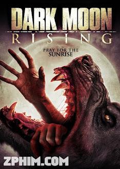 Ma Sói Trỗi Dậy - Dark Moon Rising (2015) Poster