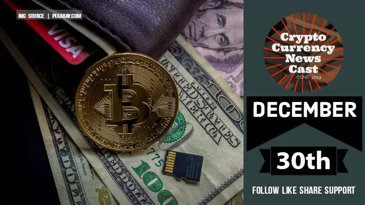 Crypto News Cast December 30th 2020 ?