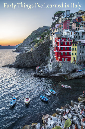 Forty Things I've Learned in Italy