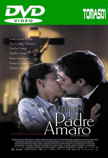 El crimen del padre Amaro (2002) DVDRip