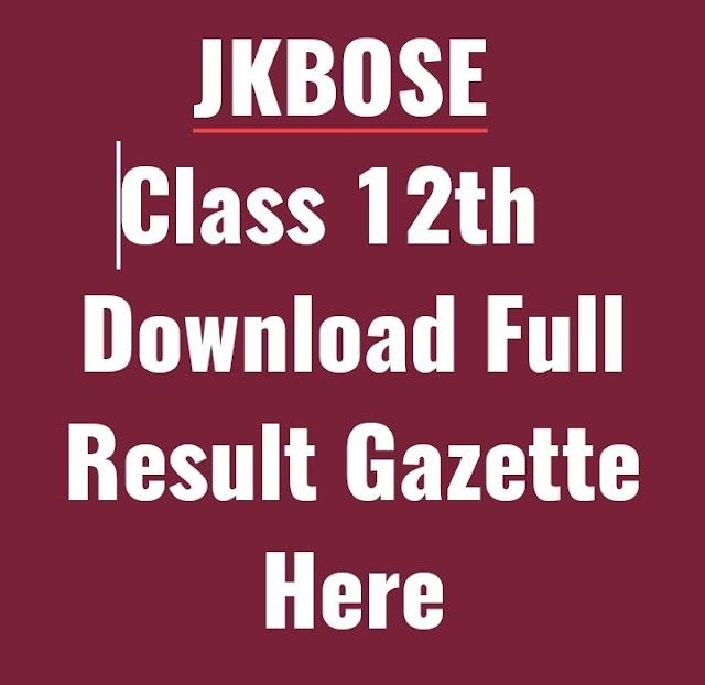 JKBOSE Class 12th | Download Full Result Gazette Here