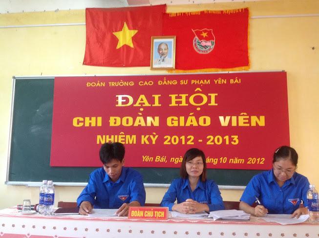 Đại hội Chi đoàn cán bộ giáo viên nhiệm kỳ 2012-2013 tại Trường Cao đẳng Sư Phạm Yên Bái