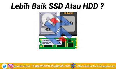 Lebih Baik SSD atau HDD