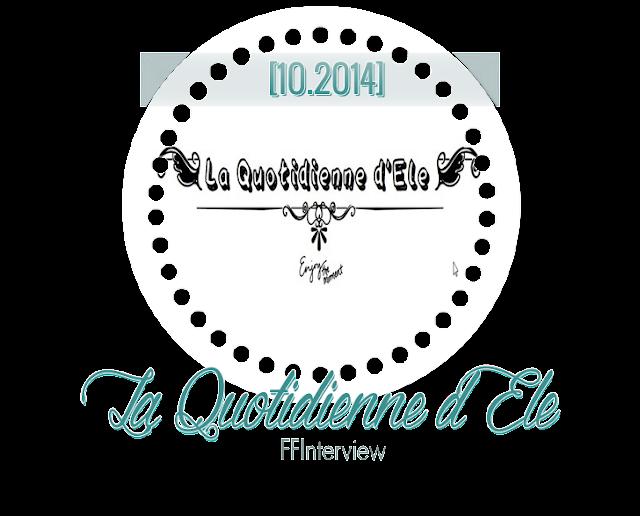 FFInterview Quotidienne d'Ele