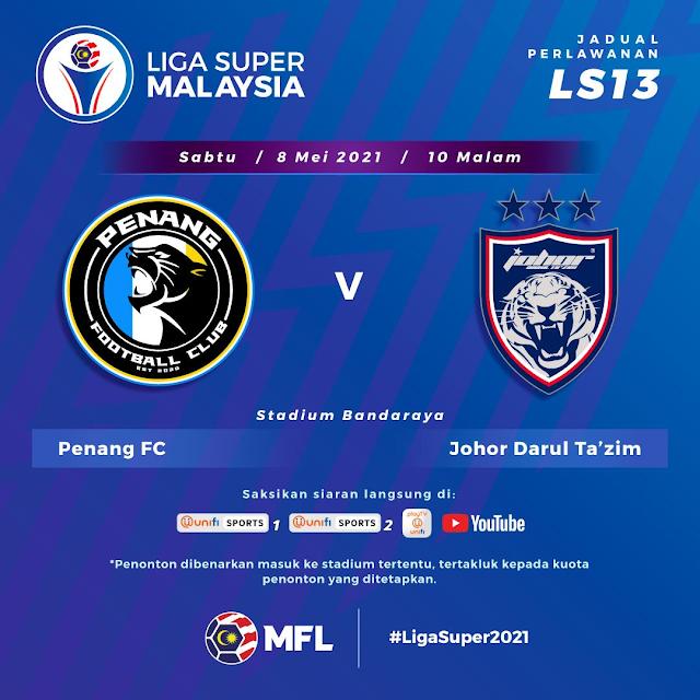 Live Streaming Penang vs JDT Liga Super 8.5.2021
