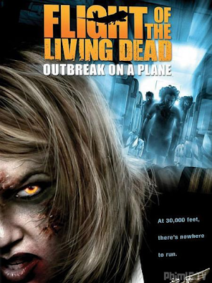 Phim Bay Cùng Bầy Xác Sống - Flight of the Living Dead (2007)