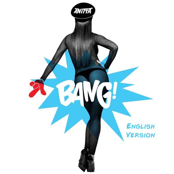 Bang – Anitta (Versão Inglês)