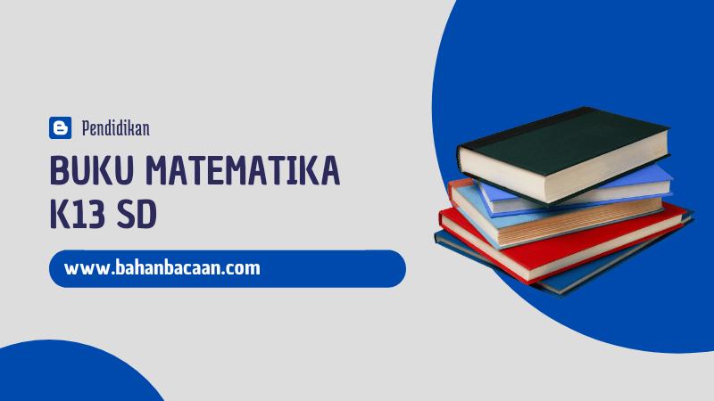Buku Matematika Kelas 6 SD Revisi Terbaru