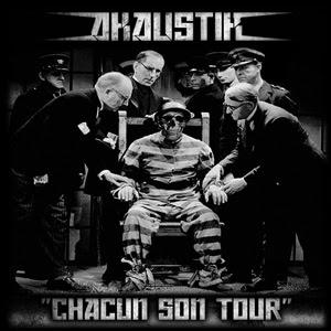 Akaustik - Chacun Son Tour