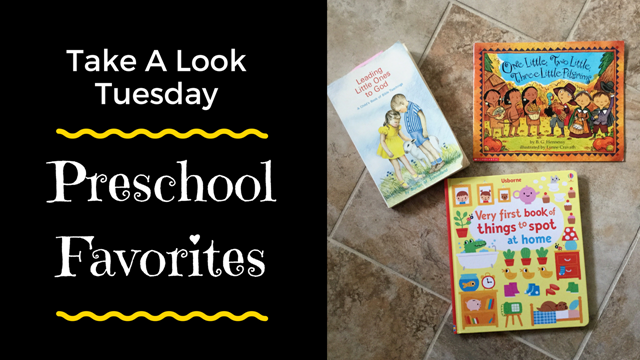 Tuesday - PreSchool Favorites