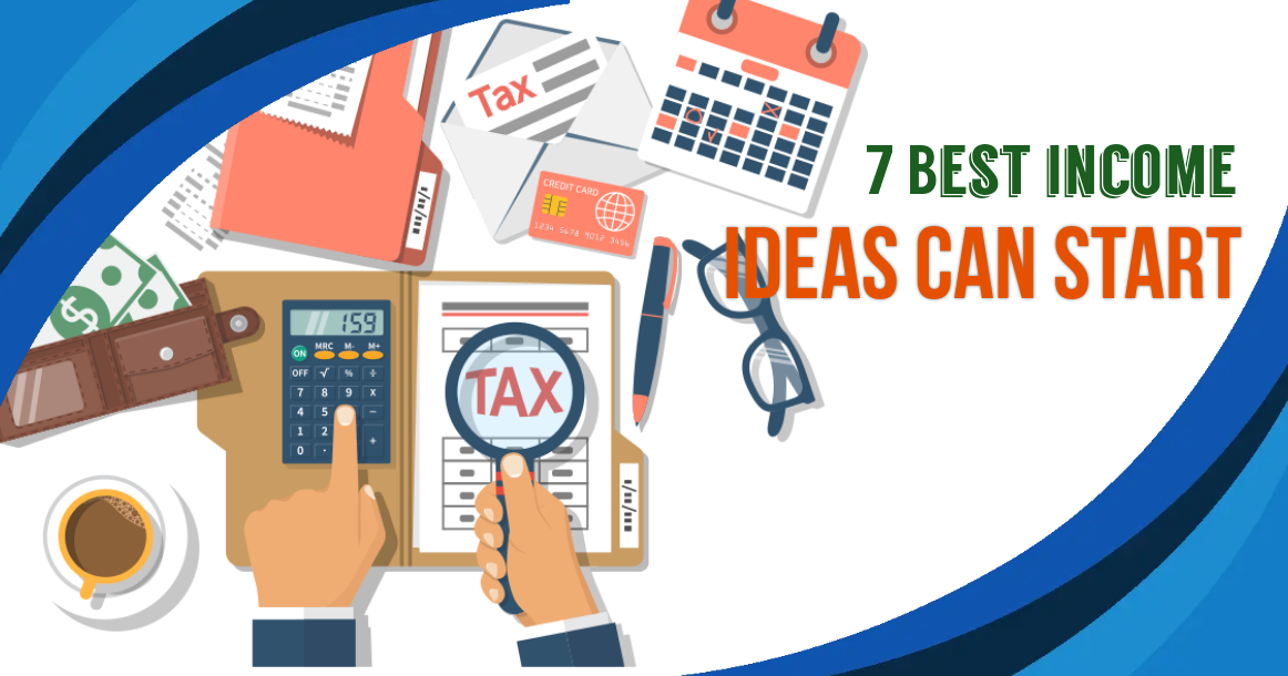 Best income ideas can start