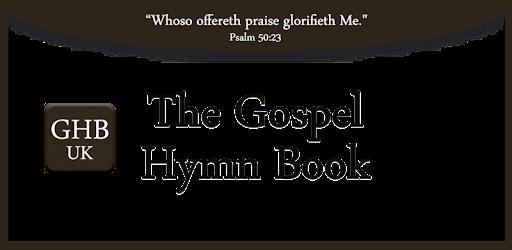 The Gospel Hymn Book UK 1897/1996 Free - Apps on Google Play