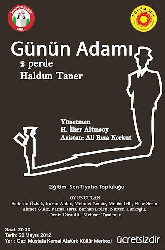 Tiyatro Topluluğumuz Haldun Tanerin Günün Adamı adlı oyununu sahneledi.