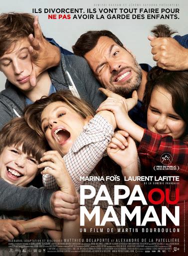 Μπαμπάς ή Μαμά; (Papa ou maman) Poster