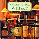 Gilbert Delos – Wielka księga whisky, Twój Styl, Warszawa 1997.jpg