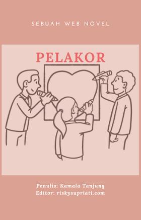 Novel Pelakor Bab 1