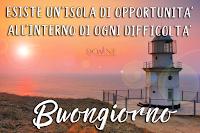 buongiorno buon giorno frase motivazionale perdonne esiste un isola di opportunita per ogni difficolta.png