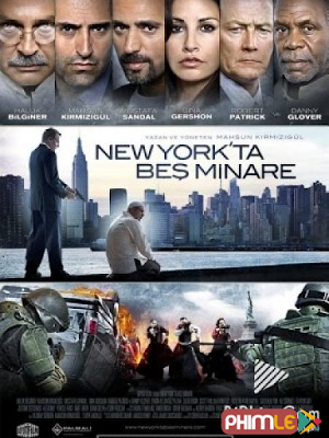 Phim Khủng Bố Ở New York - Five Minarets in New York (2010)