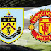 Burnley vs Manchester United All Goals and Highlights