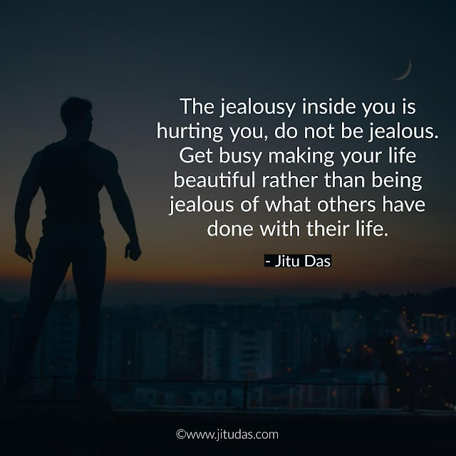Jealousy quotes by Jitu Das philosophy quotes 2018