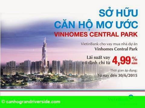 Hình 1: Ưu đãi cho vay mua nhà dự án Vinhomes Central Park