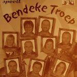 2004 - Bendeke Troep