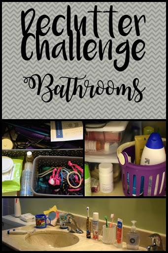 Declutter Challenge - Bathrooms