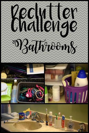 Declutter Challenge - Bathrooms