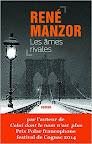Les âmes rivales - René Manzor